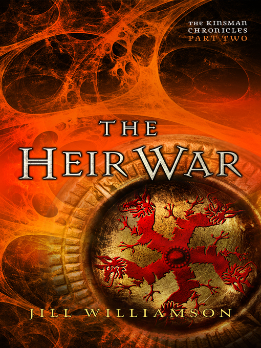 Title details for The Heir War by Jill Williamson - Available